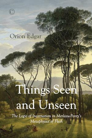 Things Seen and Unseen: The Logic of ...