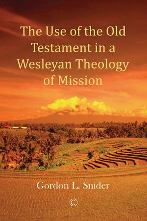 The Use of the Old Testament in a Wesleyan ...