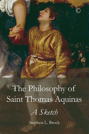 The Philosophy of Saint Thomas Aquinas:...