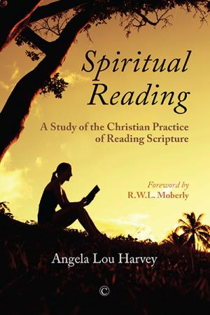 Spiritual Reading: A Study of the Christian...