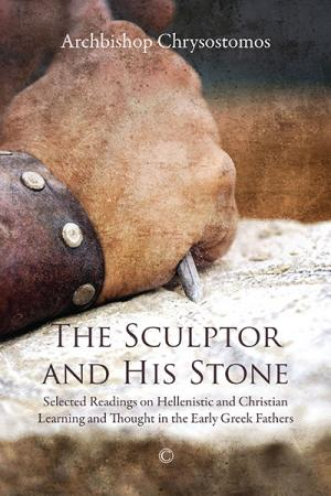 The Sculptor and His Stone: Selected ...