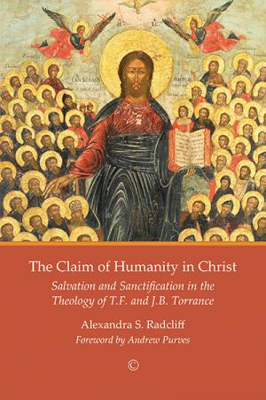 The Claim of Humanity in Christ: Salvation...