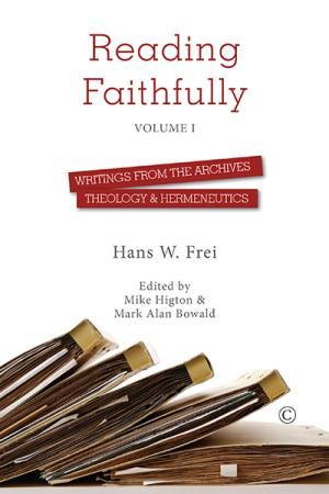 Reading Faithfully: Volume 1: Writings ...
