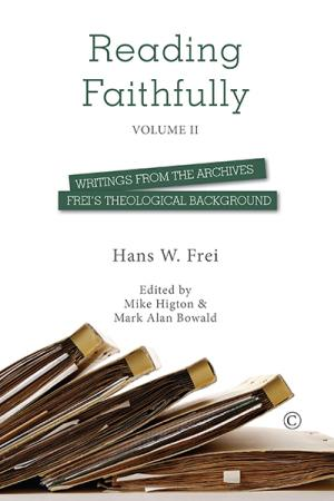 Reading Faithfully: Volume 2: Writings ...