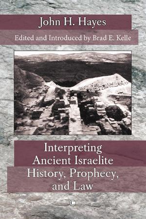 Interpreting Ancient Israelite History,...