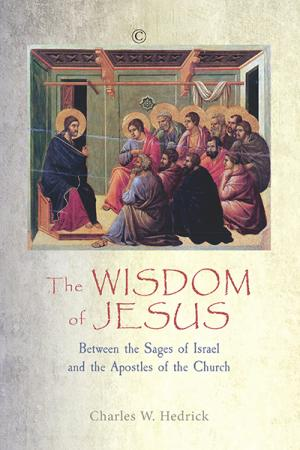 The Wisdom of Jesus: Between the Sages...