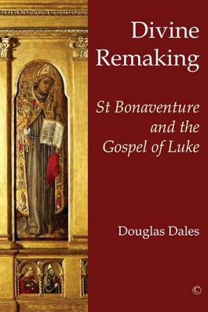 Divine Remaking: St Bonaventure and...