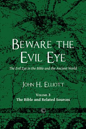 Beware the Evil Eye: The Evil Eye in ...