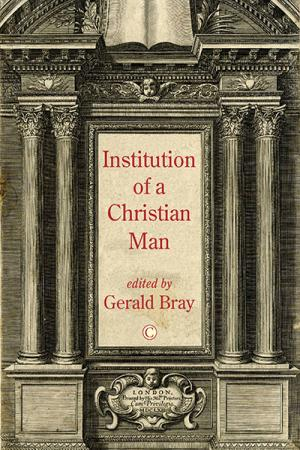 The Institution of a Christian Man