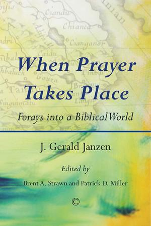 When Prayer Takes Place: Forays into ...