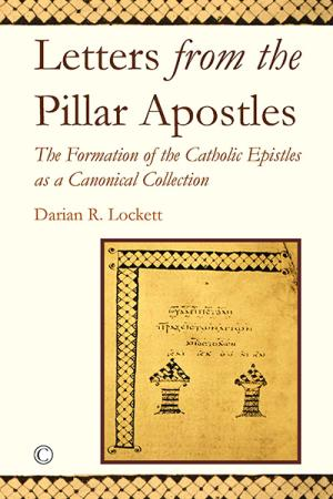 Letters from the Pillar Apostles: The...