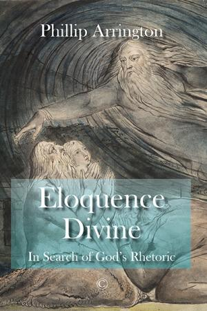 Eloquence Divine: In Search of God's...