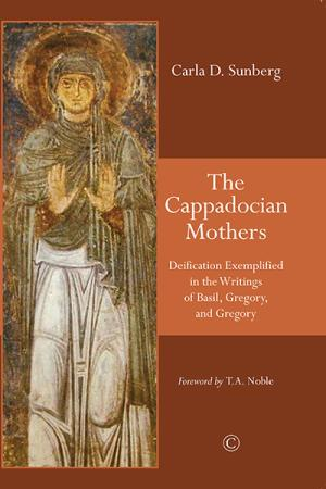 The Cappadocian Mothers: Deification ...