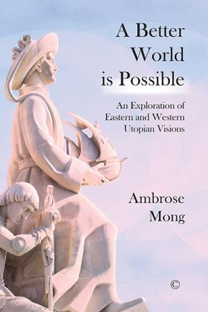 A Better World Is Possible: An Exploration...