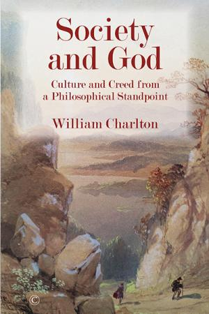 Society and God: Culture and Creed from...