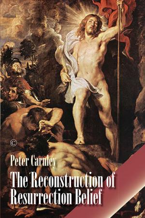 The Reconstruction of Resurrection Belief