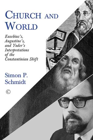 Church and World: Eusebius's, Augustine's,...