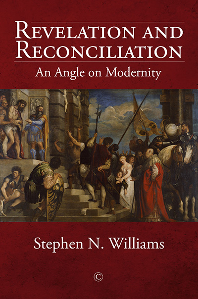 Revelation and Reconciliation: An Angle on Modernity
