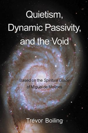 Quietism, Dynamic Passivity, and the...