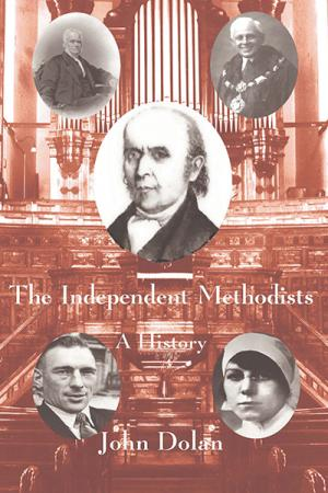 The Independent Methodists: A History