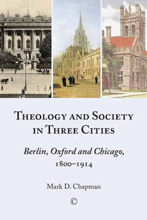 Theology and Society in Three Cities:...