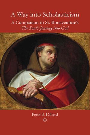 A Way into Scholasticism: A Companion...