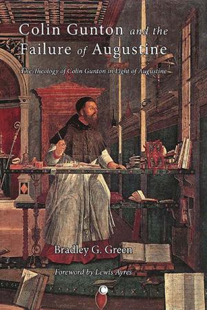 Colin Gunton and the Failure of Augustine:...