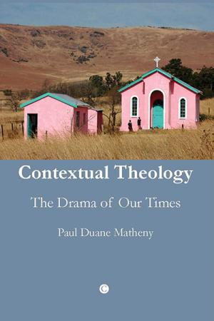 Contextual Theology: The Drama of Our...