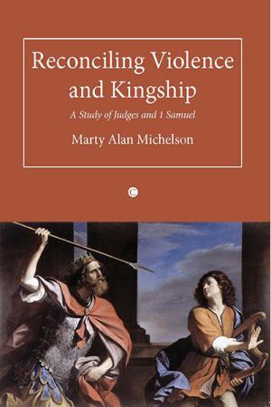Reconciling Violence and Kingship: A...