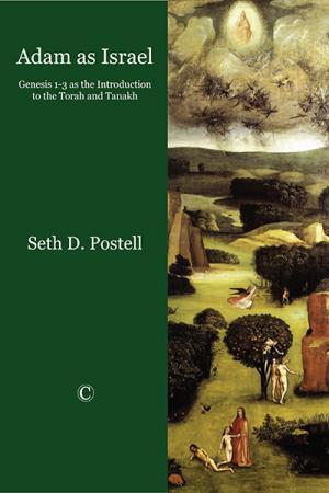 Adam as Israel: Genesis 1-3 as the Introduction...
