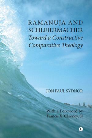 Ramanuja and Schleiermacher: Toward...