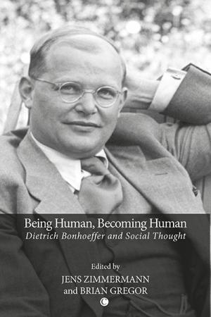 Being Human, Becoming Human: Dietrich ...