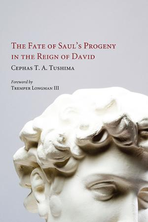 The Fate of Saul's Progeny in the Reign...